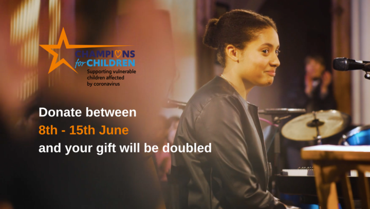 One donation = twice the impact! Support our £10k Champions for Children appeal